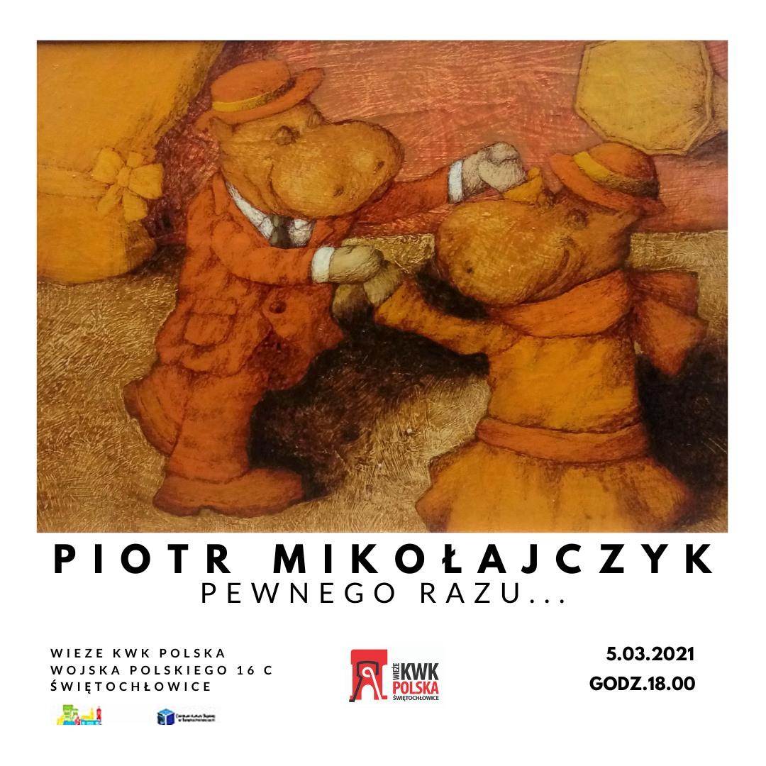 wystawa Piotr Mikołajczyk