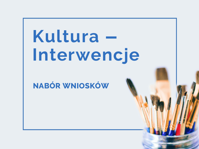kultura - interwencje nabór wniosków