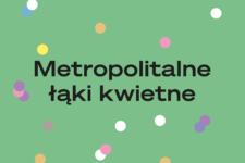 metropolitalne łąki kwietne