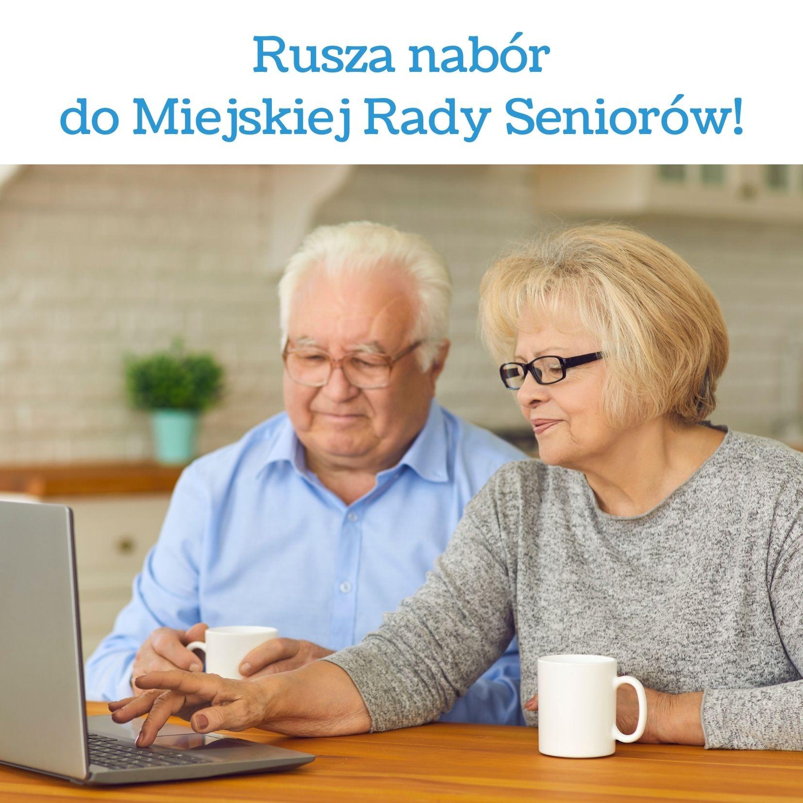 Rusza nabór do Miejskiej Rady Seniorów!