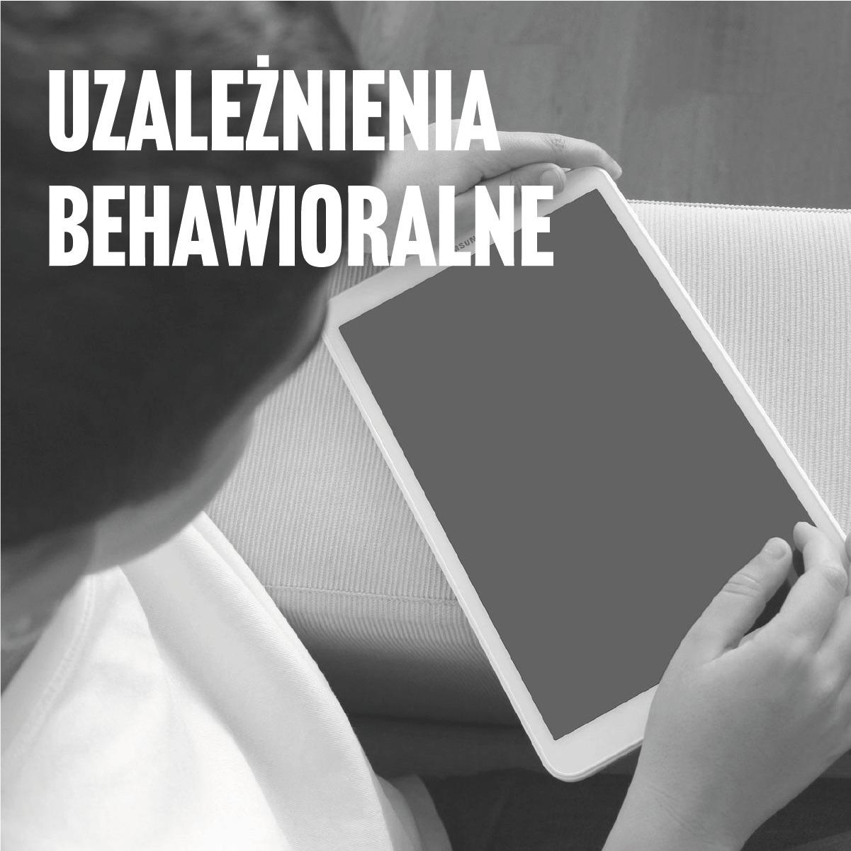 Uzależnienia behawioralne cyfrowych dzieci