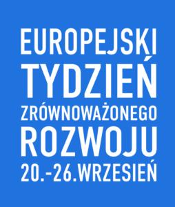 Europejski Tydzień Zrównoważonego Rozwoju 2021